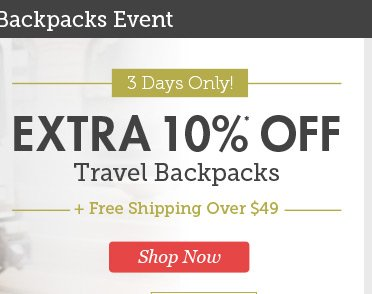Extra 10% Off Travel Backpacks plus Free Shipping Over $49. Shop Now.