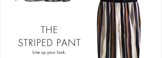 The Striped Pant Line up your look.