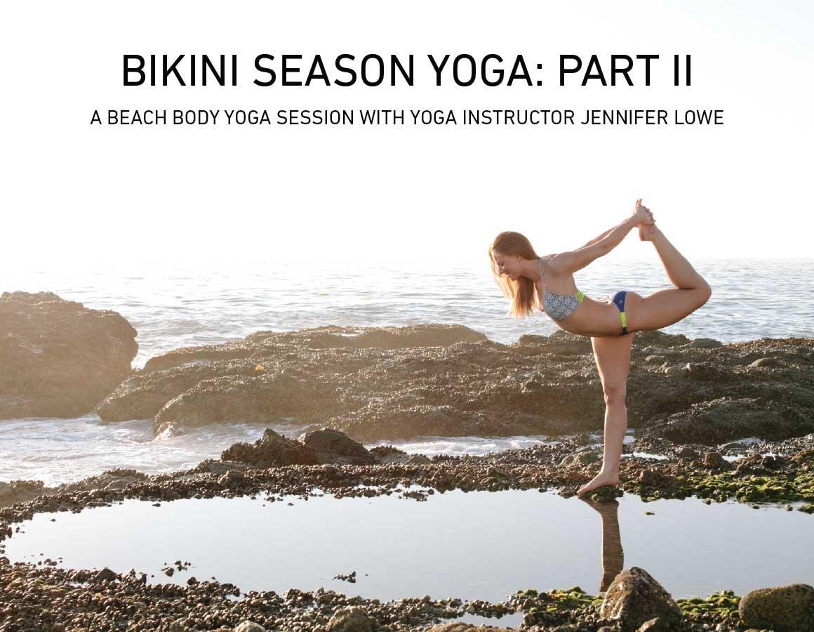 Bikini Body Yoga, Part 2
