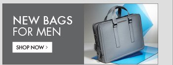NEW BAGS FOR MEN - SHOP NOW