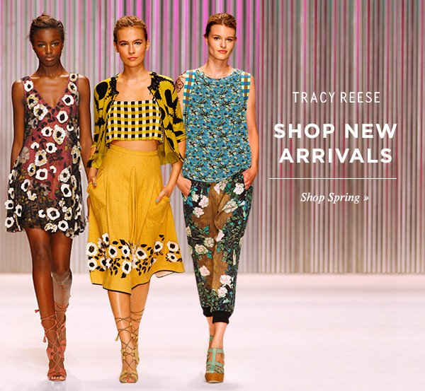 TRACY REESE SPRING NEW ARRIVALS. Shop Spring.