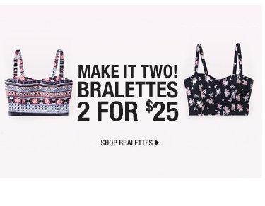Bralettes 2 for $25