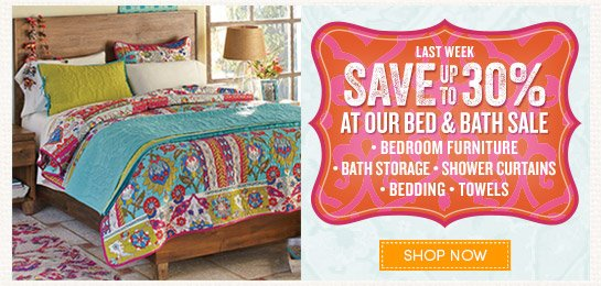 Save up to 30% at Our Bed & Bath Sale