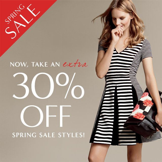 SPRING SALE | NOW, TAKE AN extra 30% OFF SPRING SALE STYLES!