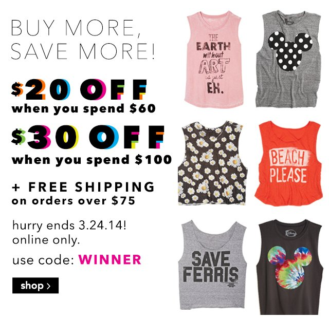 BUY MORE, SAVE MORE + free shipping on orders over $75