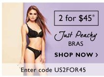2 for $45 Just Peachy Bras