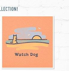 Women's Watch Dog Tee