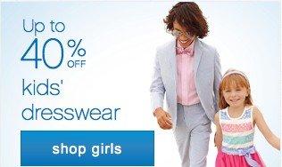 Up to 40% off dresswear. Shop girls