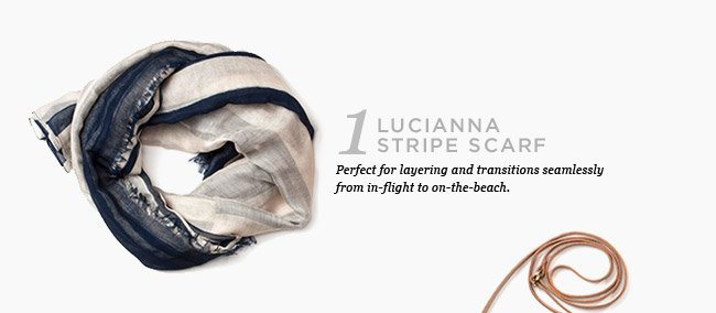 LUCIANNA STRIPE SCARF. SHOP NOW >