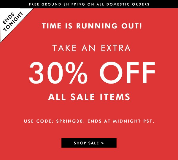 Ends Tonight! Extra 30% Off All Sale Items Using Code SPRING30
