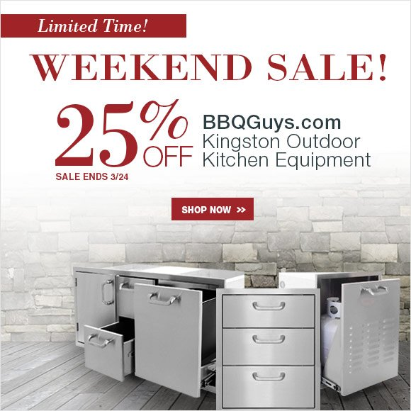 Weekend Sale save 25% OFF on BBQGuys Kingston Outdoor Equipment