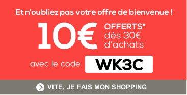 10€ offert dès 30€ d'achats
