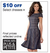 $10 off select dresses.