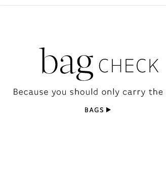 Bag Check. Shop Bags