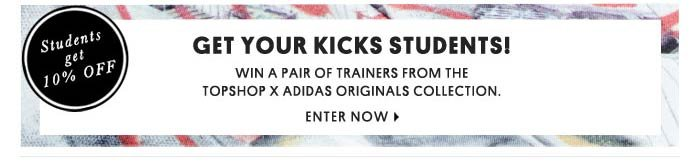 GET YOUR KICKS STUDENTS! ENTER NOW