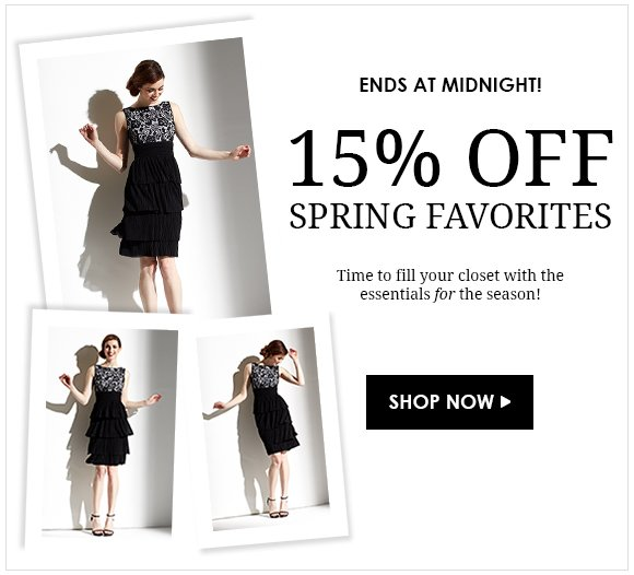 Ends at Midnight: Take 15% Off Spring Favorites!