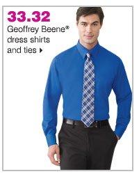 33.32 Geoffrey Beene® dress shirts and ties.
