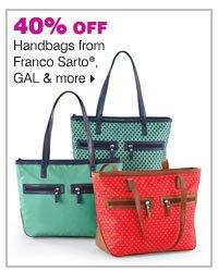 40% off handbags from Franco Sarto®, GAL and more.