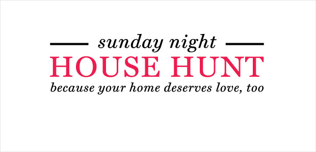 Sunday Night House Hunt