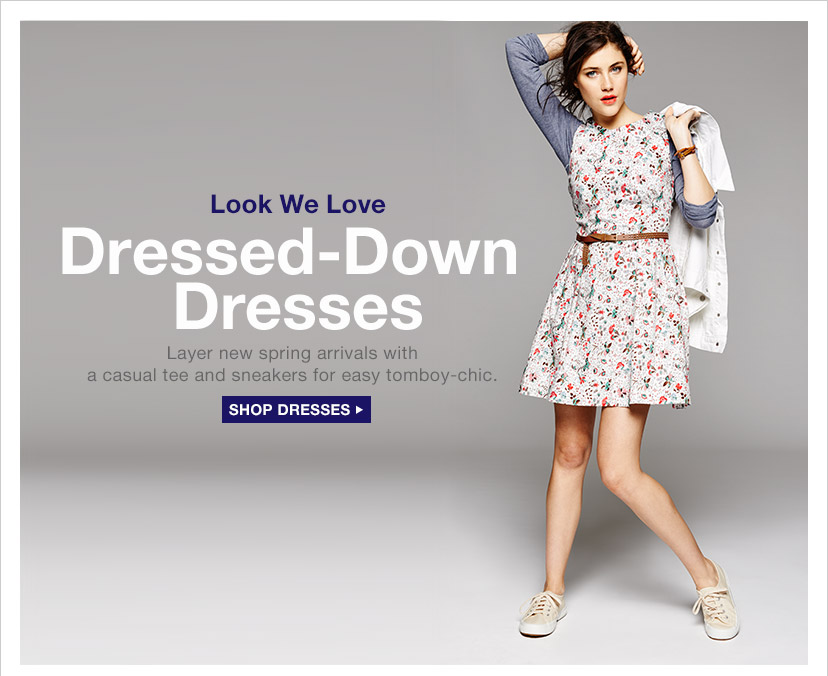 Look We Love Dresses–Down Dresses | SHOP DRESSES