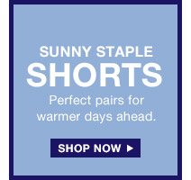 SUNNY STAPLE SHORTS | SHOP NOW