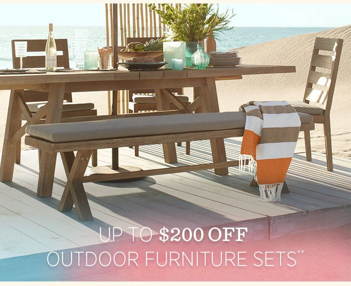 Up to $200 off outdoor furniture sets**