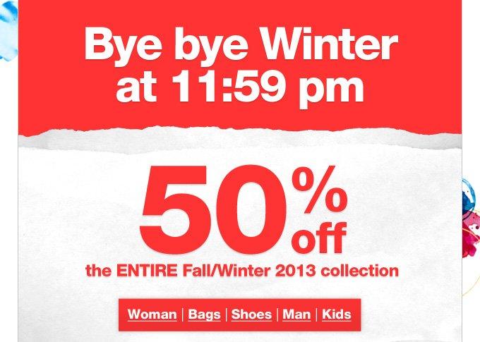 Bye bye Winter at 11:59 pm