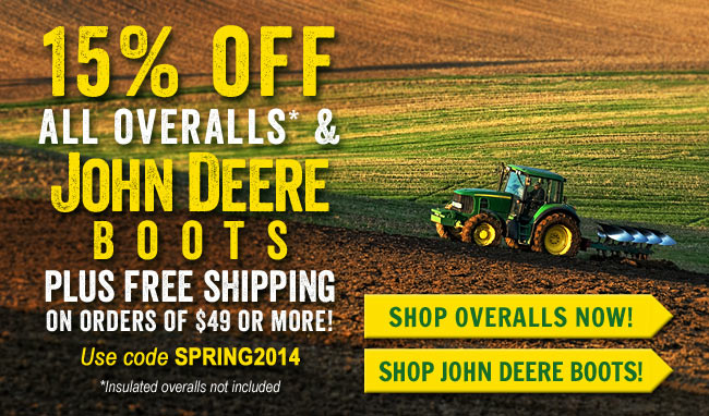 Get 15% OFF Overalls & John Deere Boots + FREE Shipping This Week!