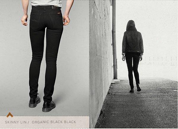 Skinny Lin Organic Black Black