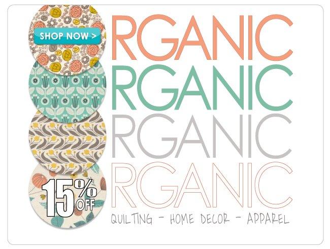 15% off Organic Fabric