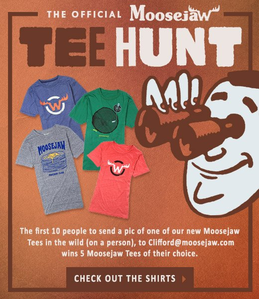 The Official Moosejaw Tee Hunt
