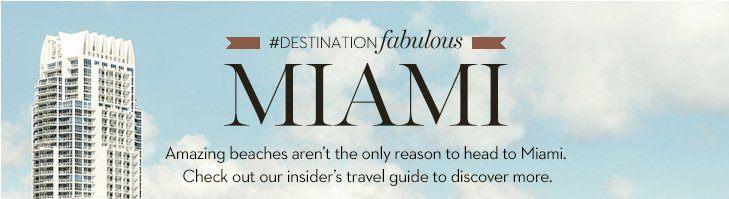 #DestinationFabulous MIAMI! Amazing beaches aren't the only reason  to head to Miami. Check out our insider's travel guide to discover more.   »GET TRAVEL TIPS