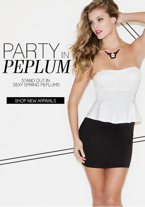 Party in Peplum! SHOP NOW