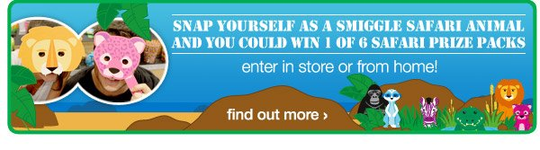 snap yourself as a smiggle safari animal and you could win one of six safari prize packs