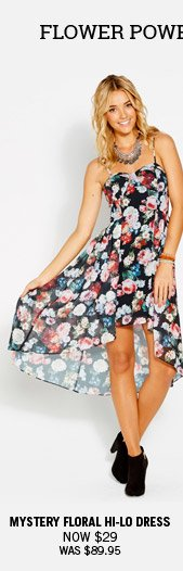 Flower Power Print Are Perfect For Party Time.  Mystery Floral Hi-Lo Dress Now $29 Was $89.95