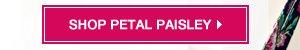 Shop Petal Paisley