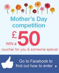 Mother's Day competition - Want to WIN a £50 voucher for you & someone special? Head over to Facebbok & like our page to enter