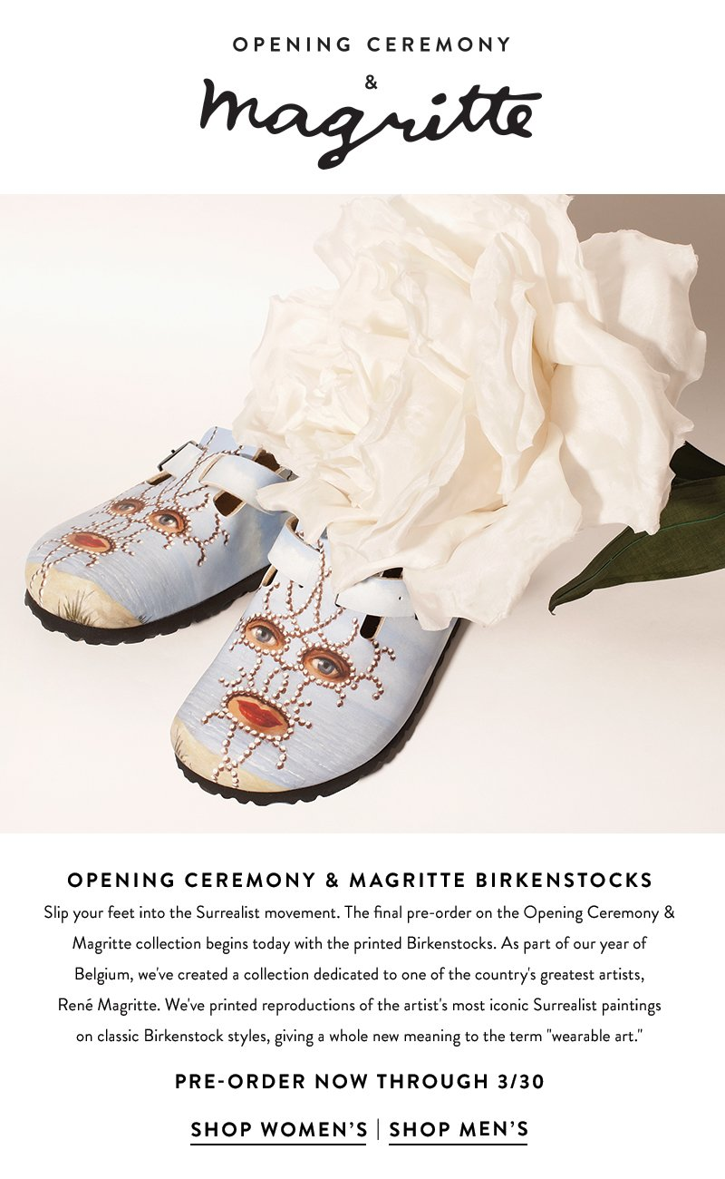 Opening Ceremony and Magritte Birkenstocks - Pre-Order now through 3/30/14.