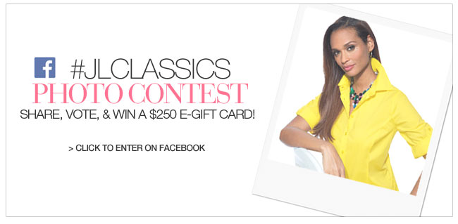 #JLClassics Photo Contest - share, vote and win a $350 e-gift card - click to enter