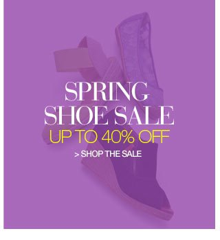 Spring Shoe Sale up to 40 percent off - shop the sale
