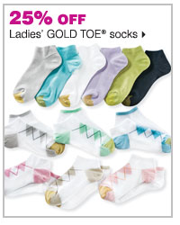 25% off ladies' GOLD TOE® socks.