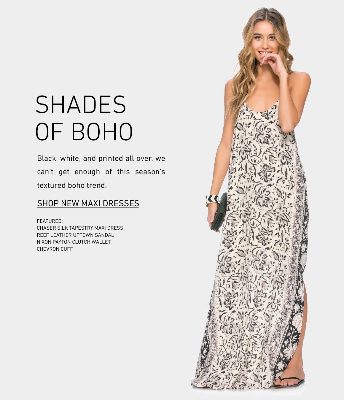 Shades of Boho: New Maxi Dresses