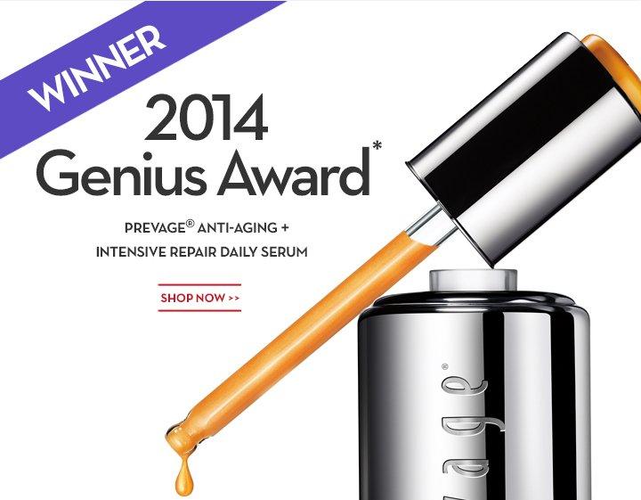 WINNER 2014 Genius Award.* PREVAGE® ANTI-AGING + INTENSIVE REPAIR DAILY SERUM. SHOP NOW.