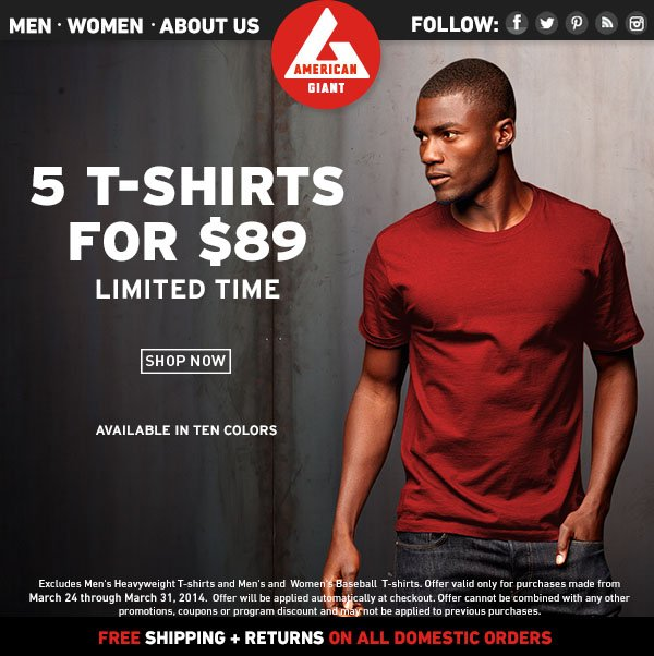 T-Shirts: 5 for $89. 3 Styles, 10 Colors.