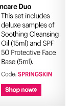 Spring Skincare Duo Prep skin to look and feel its best this spring with this set of travel-sized skincare best-sellers, featuring Soothing Cleansing Oil (15ml) and SPF 50 Protective Face Base (5ml).  Code: SPRINGSKIN