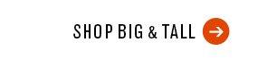 Shop Big &amp Tall