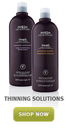 thinning solutions. shop now.
