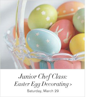 Junior Chef Class: Easter Egg Decorating - Saturday, March 29