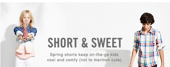 Short & sweet Spring shorts keep on-the-go kids cool and comfy (not to mention cute).