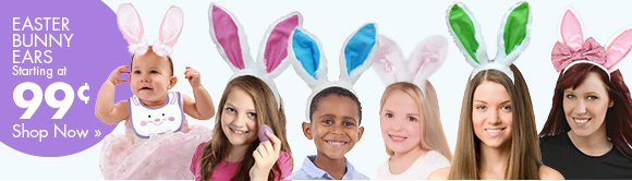 EASTER BUNNY EARS Starting at 99¢